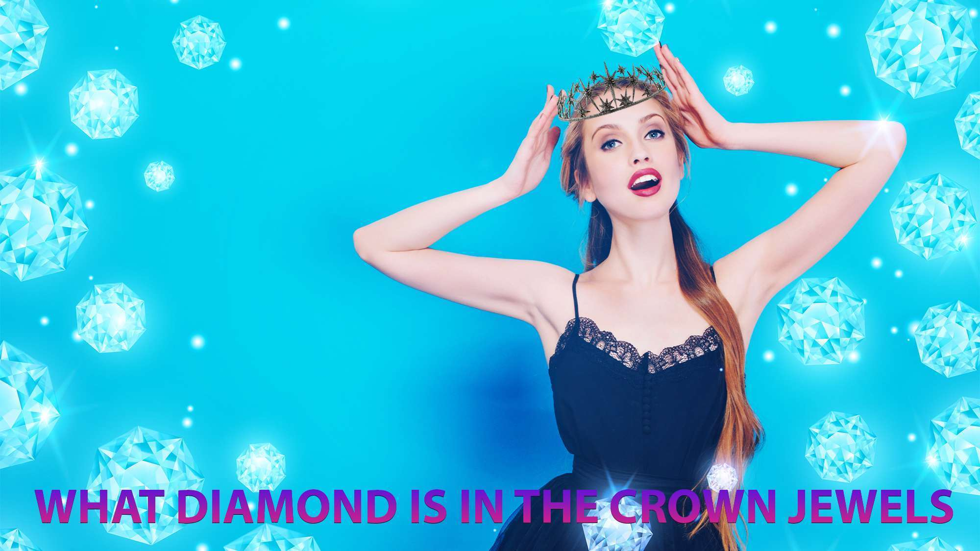 What Diamond is in The Crown Jewels